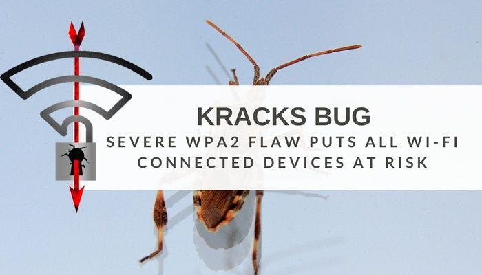 Severe WPA2 Security Flaw May Put ALL Your Wi-Fi Devices at Risk